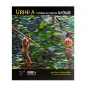 URIHI A  –  A Terra-Floresta Yanomami